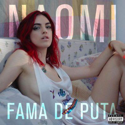 Fama de puta Naomi