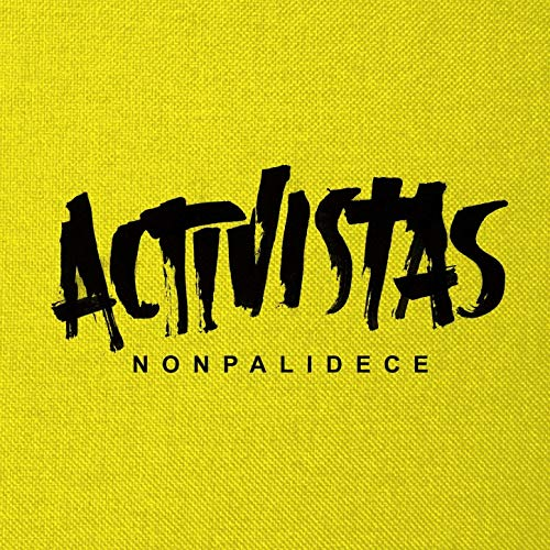activistas nonpalidece