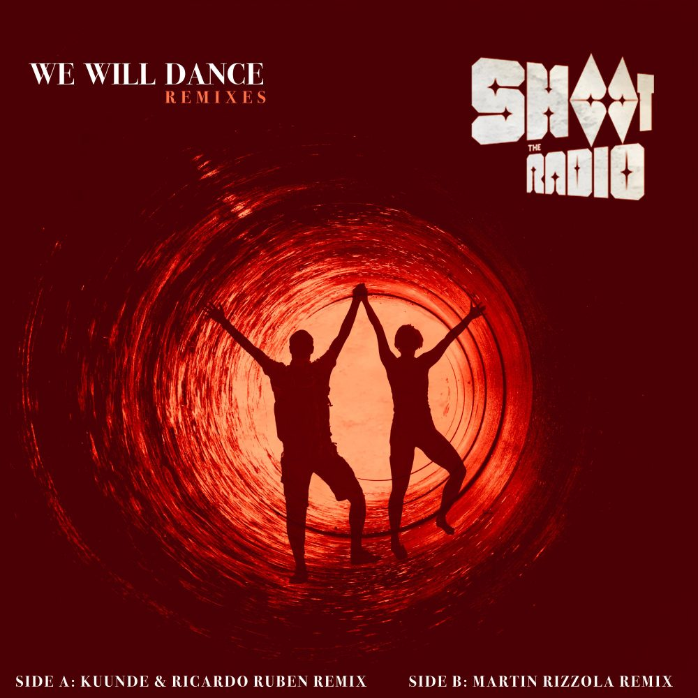 shoot the radio tapa we will dance remixes